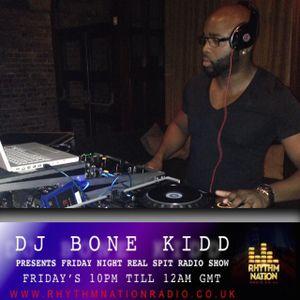 Friday Night Real Spit Radio Show on Rhythm Nation Radio 3rd June 2016
