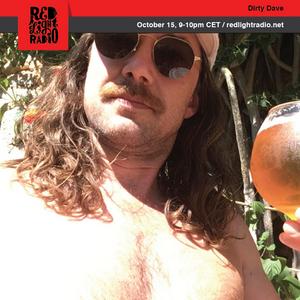 Dirty Dave @ Red Light Radio 10-15-2019