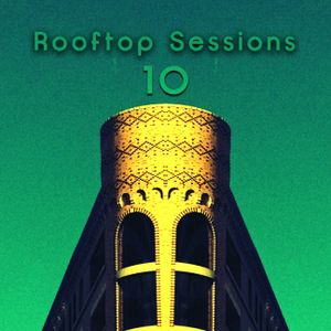 Rooftop Sessions, v.10