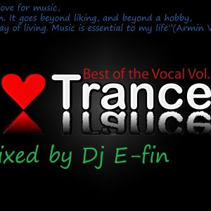 The Best Trance Vocals Vol.3_Mixed By Dj E-fin