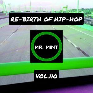 MR. MINT - RE-BIRTH OF HIP-HOP VOL.110