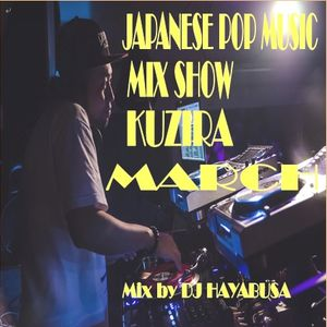J-POP MIX SHOW KUZIRA 3月五年目