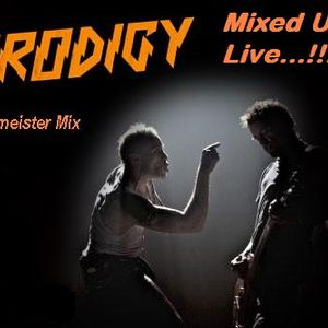The Prodigy 2 - Mixed Up Live..!!!