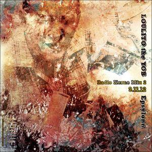 """Mix radio kerne act 2"" - 09/11/12 - mix by loulito the yob (epsylonn squad)"