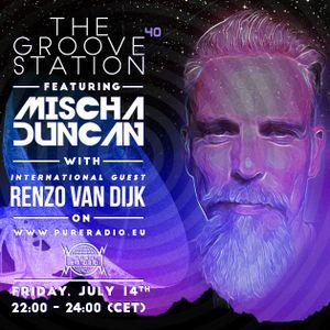 #040 Renzo van Dijk @ The Groove Station Featuring Mischa Duncan