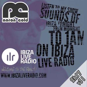 Aaron Cold - [ILR v31] Sounds Of Ibiza (#ibiza2017)