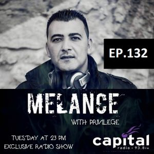 MELANCE EP.132