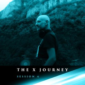 The X Journey Session 4 (Sunday Service FREE Mix)