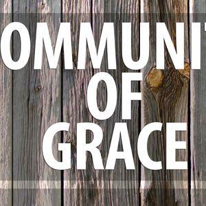 Community of Grace, Pt. 3 (Audio)
