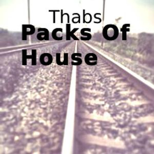 Thabs-Packs Of House #050