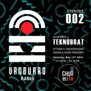 VANGUARD RADIO Episode 002 with TEKNOBRAT - 2016-05-14th CHUO 89.1 FM Ottawa, CANADA