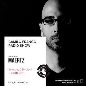 Camilo Franco Radio Show on Ibiza Global Radio w/ Special Guest Maertz - 27/04/2018