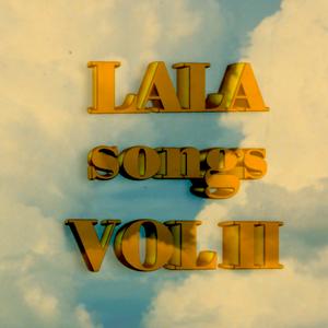 LALA songs VOL II