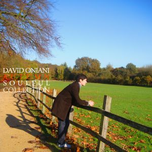 David Oniani – AUTUMN COLLECTION  | SOULFUL |