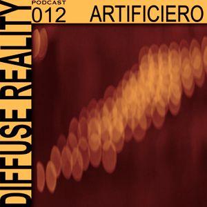 Diffuse Reality Podcast #012 ARTIFICIERO (Live)