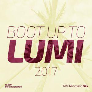 Boot up to Lumi 2017 (MM Minimano Mix)