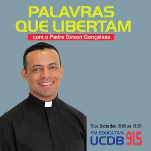 PALAVRAS QUE LIBERTAM 30-06-2017