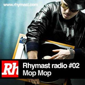RhymastRadio #02 - MopMop