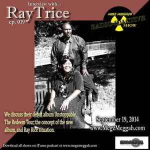 019- An Interview with Music guest RayTrice