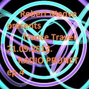 Robert Medve presents Trance Travel 21.09.2012.RADIO PRONET ep.4