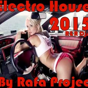 Vibe Electro 2015 By Rafa Project (Equipe R&R Djs)