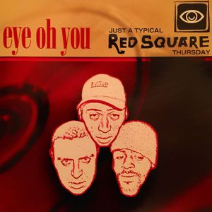 JUST A TYPICAL RED SQUARE THURSDAY by EYE OH YOU