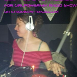 2013-7-03 Eve Missile for Girl Power Mix Radioshow on stromkraftradio.com