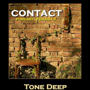 Contact by Tone Deep (Podcast - Feb 2014)