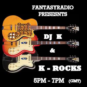 K-Rocks With DJ 'K' - November 15 2019 http://fantasyradio.stream