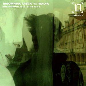 Insomniac Disco w/ Walya - 2nd February 2019