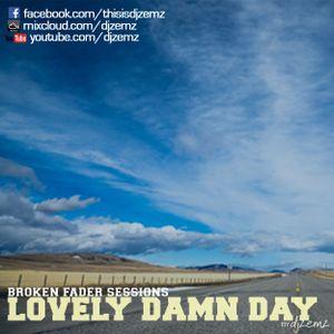 Lovely Damn Day Routine by djzemz