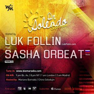 We Must Radio Show #29 - Dr. Soleado Sessions - Sasha Orbeat