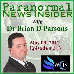 Paranormal News Insider with Dr. Brian Parsons_20170509_#313