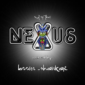 Out of the Nexus - Mixed by Boom Shankar (2008)