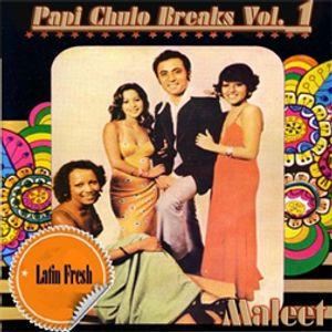 MALEET Papi Chulo Breaks