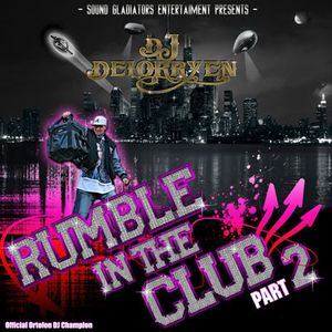 Rumble in the club vol. 2 mix 2009 by Dj Delorryen