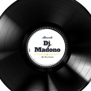 Dj.Madono - Set Maratón Retro Fenix (Día de la Música)