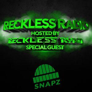 Reckless Radio 09 (Snapz Guest Mix)