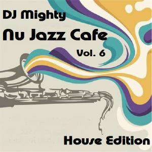 DJ Mighty - Nu Jazz Cafe Vol 6