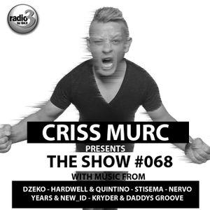 "Criss Murc ""The Show"" - Episode #068"
