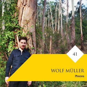 Phonica Mix Series 41: Wolf Müller