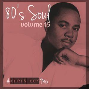 80's Soul Mix Volume 15 (November 2015)