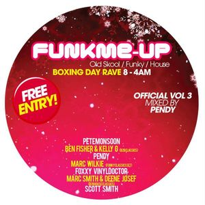 FUNKME UP PROMO FREE ENTRY EVENT BOXING DAY 2015 MIXED BY PENDY
