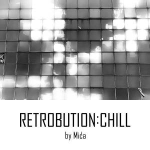 RetrobutionChill vol.1 by Mića