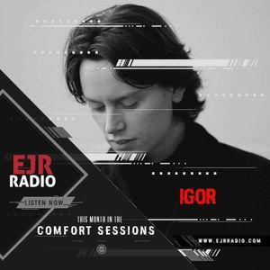 IGor Comfort Sessions EJRRadio.com 07-09-2017