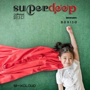 Superdeep 18 • New guest: BORISO