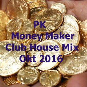 Money Maker - Club Mix OKT 2016