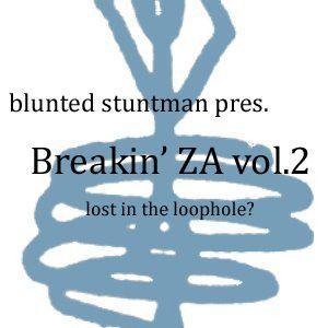 Breakin' ZA vol.2 [lost in the loophole]