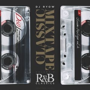 DJ RYOW / CLASSIC MIXTAPE Vol.2 - R&B CLASSICS / 07.07.2018 (83min)