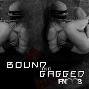 Bound and Gagged 19 - 05 - 12